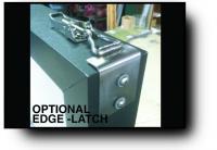 Optional Edge-Latch System